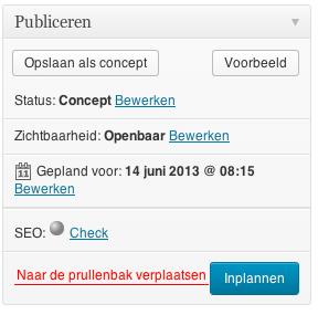 Het bericht dat je nu leest is ingepland voor 14 juni 2013 om 08:15 uur.