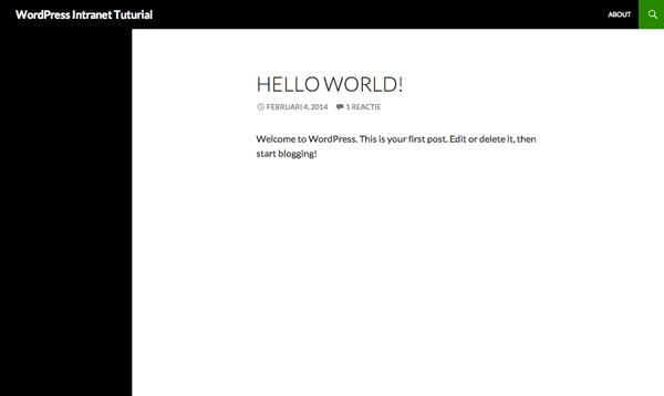 """Een versie installatie van WordPress. Verwijder het standaardbericht """"Hello World!"""" en de standaard pagina """"About""""."""