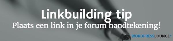 Linkbuilding tip: forum handtekening