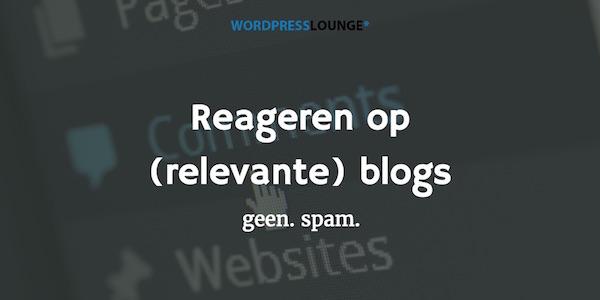 Reageren relevante blogs: goed voor WordPress SEO
