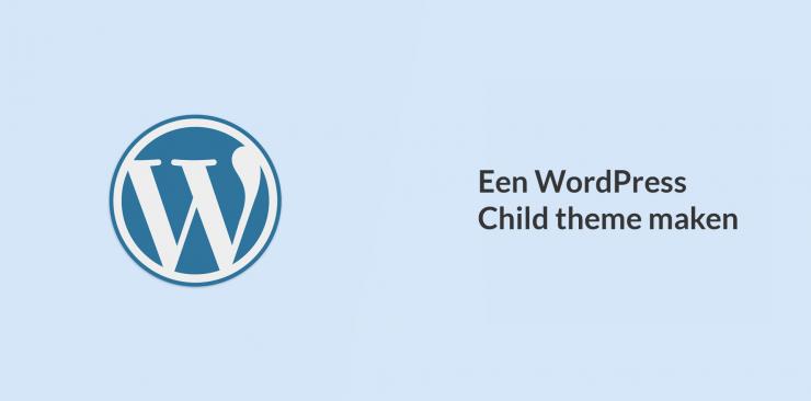 WordPress child theme maken