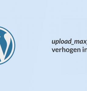 upload_max_filesize verhogen WordPress