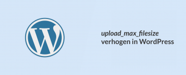 upload_max_filesize verhogen WordPress