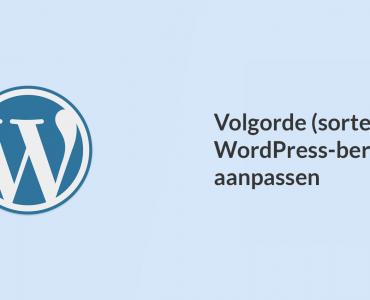 Volgorde van WordPress-berichten aanpassen