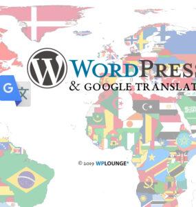 Vertaal je WordPress site met of zonder hulp van Google Translate
