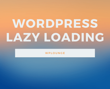 WordPress Lazy loading