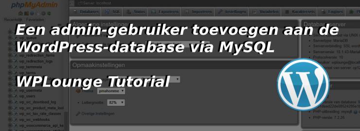 Admin gebruiker toevoegen aan WordPress database via MySQL