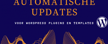 Automatische updates WordPress plugins en templates (1)