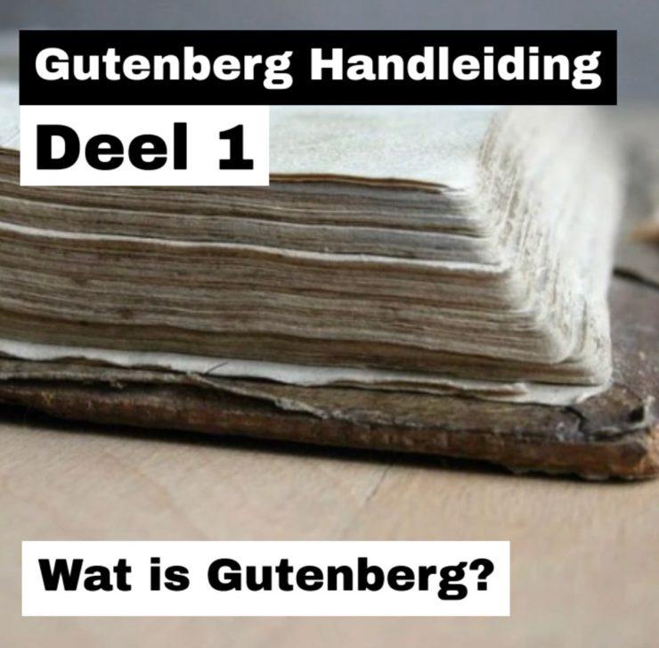Wat is Gutenberg?