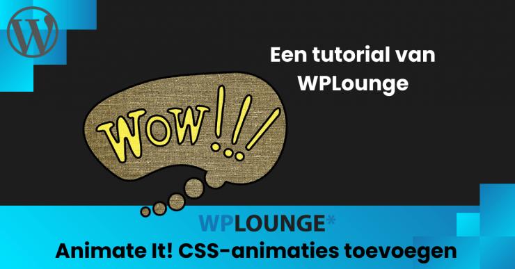 CSS-animaties toevoegen in WordPress met Animate It